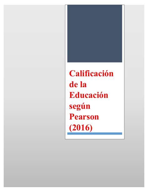 subportal de educacin escalafones 2016 calificaci 243 n de la educaci 243 n en 2016 pearson