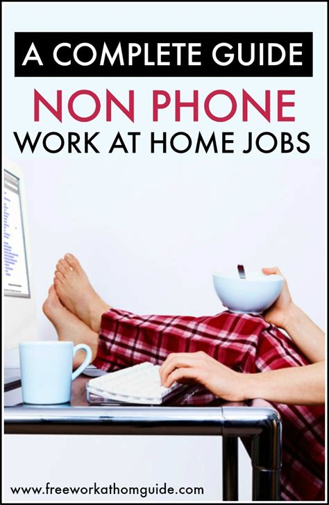 Best Work From Home Jobs Online - a complete guide to non phone work at home jobs best