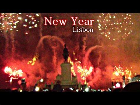 what is happy new year in portugal passagem ano 2016 lisboa portugal fogo artificio happy new year lisbon portugal