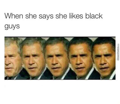 Once You Go Black Meme - once you go black you can never go back by getmahbread