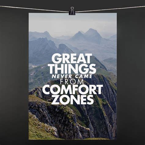 great things never came from comfort zones great things poster comfort zone