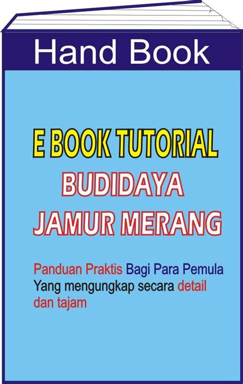 Bibit Jamur Tiram Pdf e book peluang usaha pebisnis jamur jogja