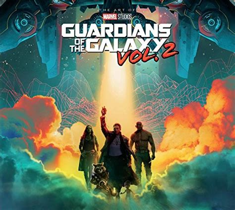 marvel s guardians of the galaxy vol 2 the art of the movie import it all