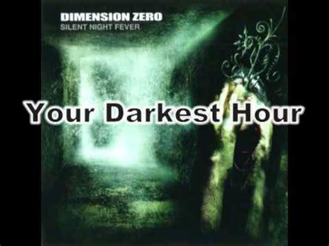 darkest hour up your bum dimension zero your darkest hour youtube