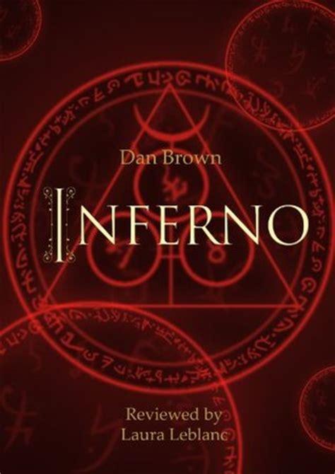 libro inferno robert langdon book inferno by dan brown book review by laura leblanc