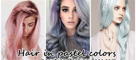 ideas to paint your hair in pastel colors and fashion ideas fashion trends