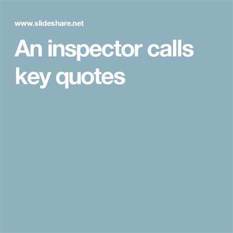 themes and quotes in an inspector calls 25 best ideas about inspector calls on pinterest an