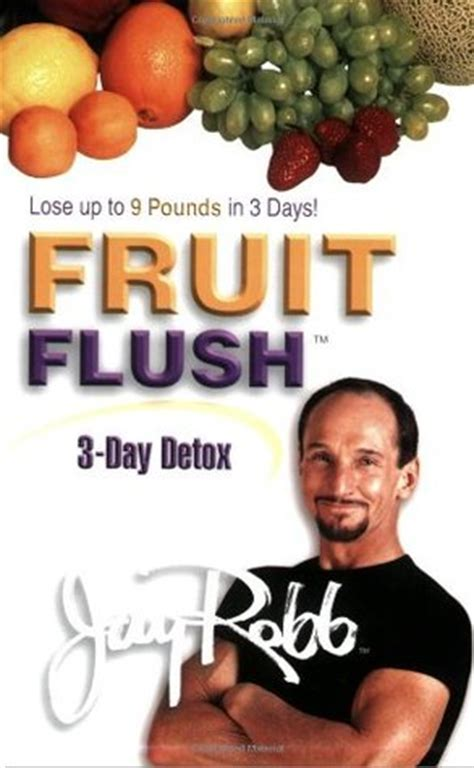 Robb Fruit Flush 3 Day Detox fruit flush 3 day detox by robb reviews discussion