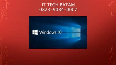 Laptop Apple Di Batam 0823 9084 0007 tsel service laptop di batam it tech batam
