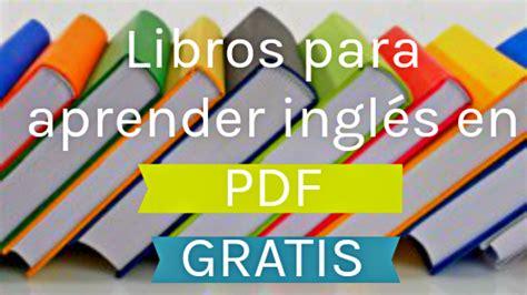 descargar imagenes en ingles gratis libros para aprender ingl 233 s en pdf gratis