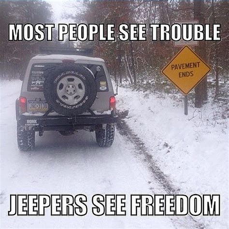 Meme Wrangler - 17 best images about i love my jeep on pinterest