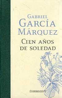 libro cien aos de soledad cien a 241 os de soledad preguntas de el libro cien a 241 os de soledad