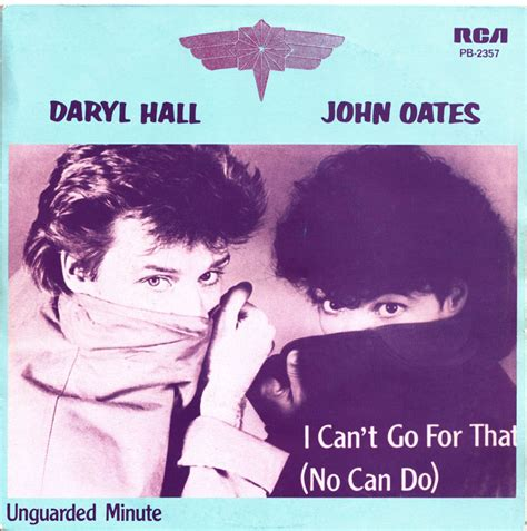 i can t go for that 45cat daryl hall and john oates i can t go for that