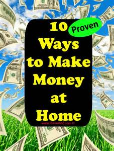 ways to make money at home ten ways to make money at home isavea2z