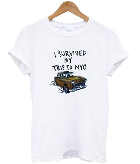T Shirt Nyc Is My i survived my trip to nyc tshirt