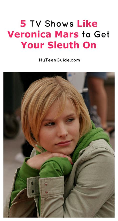 veronica mars has been added to these lists get your sleuth on shows like veronica mars my teen guide
