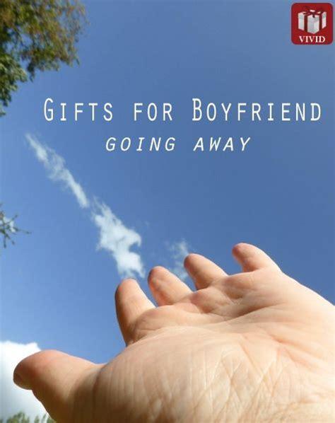 8 going away gift ideas for boyfriend gifts going away