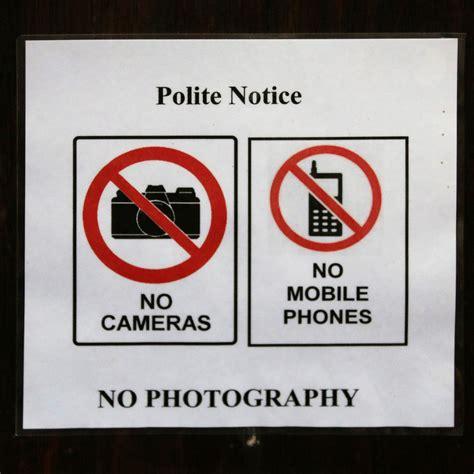 cameri no no cameras no mobile phones no photography lincoln