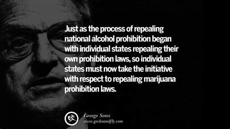 Repealing National Prohibition by 20 George Soros Quotes On Financial Economy