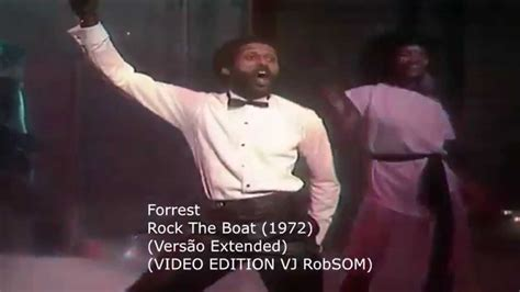 forrest don t rock the boat forrest rock the boat vers 227 o extended hd youtube
