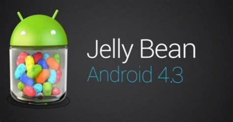 jelly bean android android 4 3 jelly bean features new updates tech buzzes