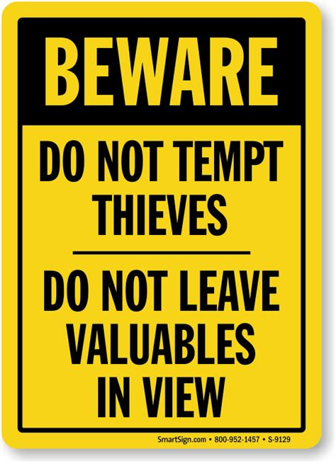 this does not leave this house books beware do not tempt thieves sign do not leave valuables