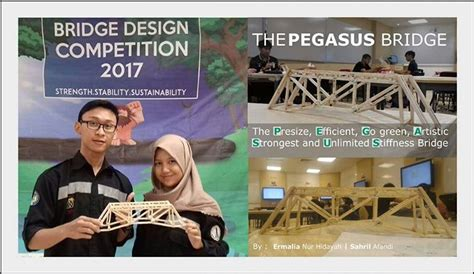 bridge design competition ntu 2016 juara harapan 3 bridge design competition 2017 singapura