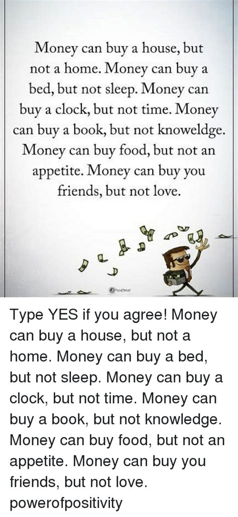 money can buy house but not home 25 best memes about time money time money memes