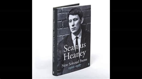 witness the selected poems 1935210319 the selected poems of seamus heaney youtube