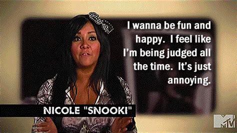 Snooki Meme - 20 funny snooki quotes