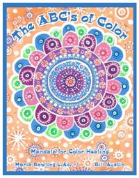 abcs of healing teaching your to heal books the abc s of color children s book