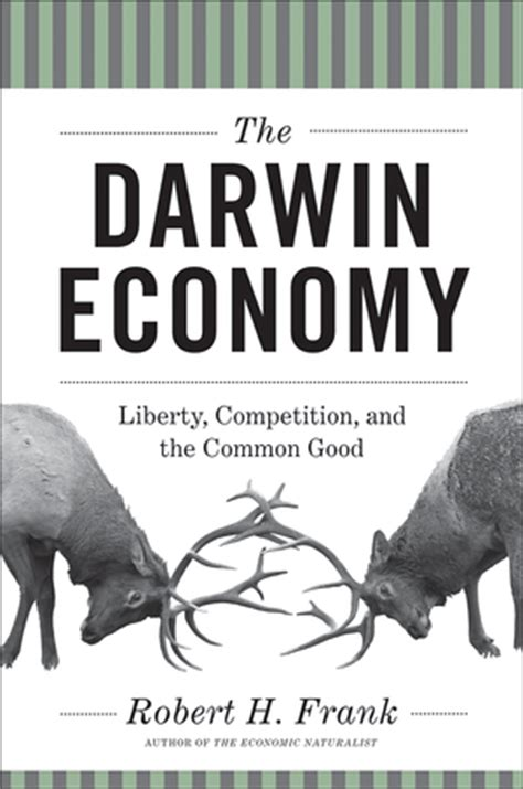 the economy economics for a changing world books the darwin economy why smith s invisible breaks