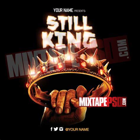 Mixtape Psd Template Still King 2 Mixtapepsd Com Mixtape Psd Templates