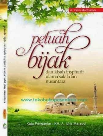 Buku Islami Ala Pesantren Salaf petuah bijak dan kisah inspiratif ulama salaf nusantara toko buku pesantren