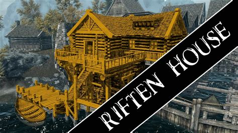 riften house skyrim how to get a house in riften youtube
