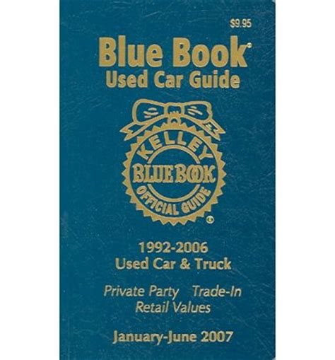 kelley blue book used cars value calculator 2006 audi a6 electronic valve timing kelley blue book used car guide 1992 2006 used car truck kelley blue book 9781883392635