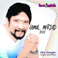 download mp3 album jamal mirdad download jamal mirdad aku kangen mp3 lagu terbaru 2013