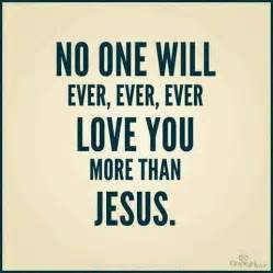 I Love Jesus Quotes And Images by Jesus Quotes About Love Quotesgram