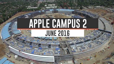 apple headquarters tour apple cus 2 june 2016 construction update 4k
