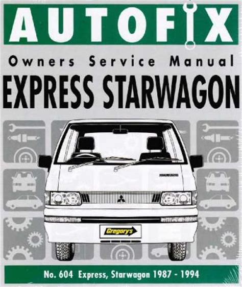 what is the best auto repair manual 1994 chrysler town country user handbook mitsubishi express starwagon 1987 1994 autofix service repair manual sagin workshop car