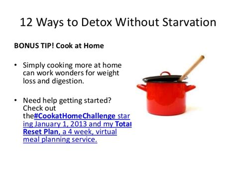 Ways To Detox Your Work Plcace by 12 Ways To Detox Without Starvation