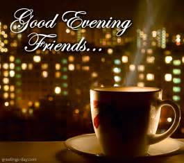 Good evening friends free online ecards