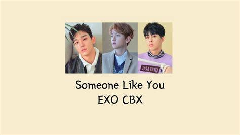 exo i like you exo cbx 첸백시 someone like you live 라이브 ost part 1