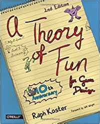 1449363210 theory of fun for game theory of fun for game design es raph koster