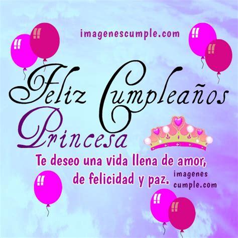 imagenes feliz cumpleaños mi niña im 225 genes de feliz cumplea 241 os princesa im 225 genes