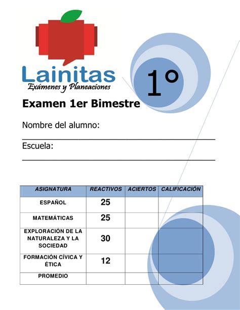 examen primer bimestre cuarto grado primaria lainitas 1er grado bimestre 1 11 12