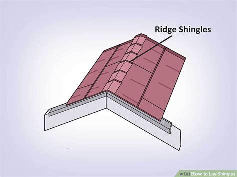 expert advice    lay shingles wikihow
