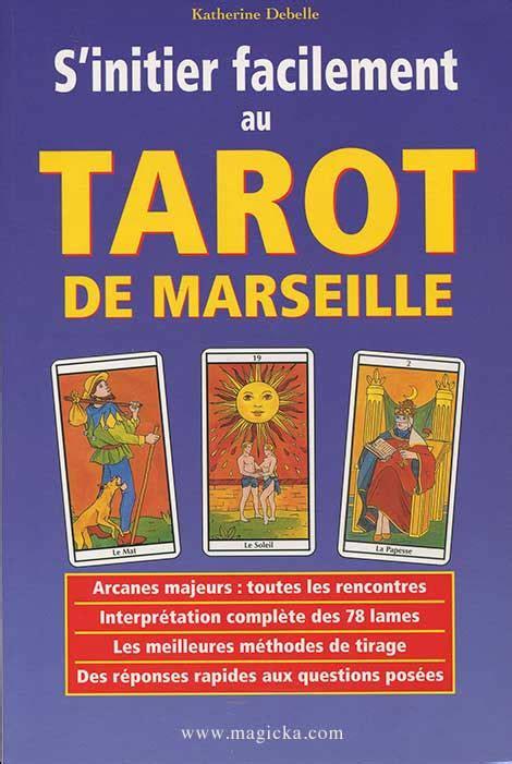tarot de marseille tarot de l avenir livres sur les tarots oracles divinatoires et la cartomancie