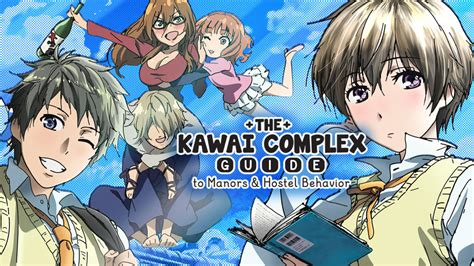 the kawai complex the kawai complex guide to manors and hostel behavio