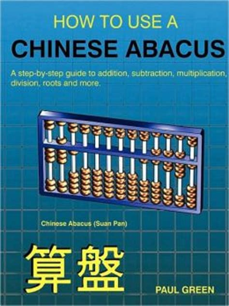how to use an abacus with 10 how to use a abacus by paul green paperback